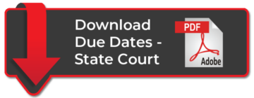 Download Due Dates - State Court